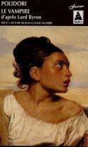 vampire XIXe siècle noble femmes superstitions Grèce Angleterre société folie serment meurtres