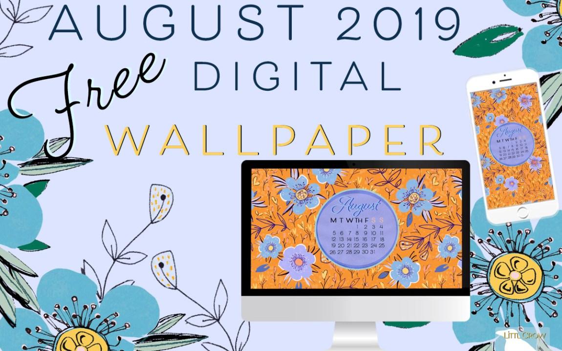 August wallpaper main heading