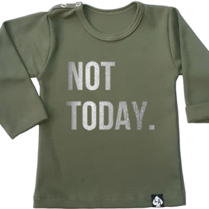 baby tshirt khaki not today