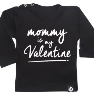 baby special valentine mom is my valentine zwart