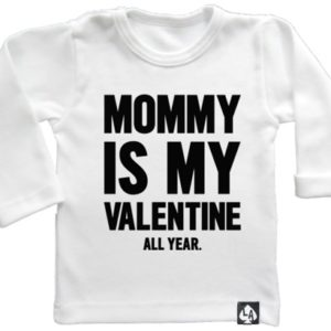 baby special valentine mommy is my valentine wit