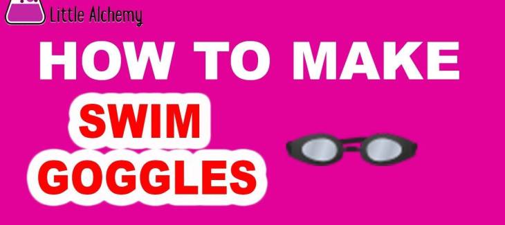 How to Make Swim Goggles in Little Alchemy