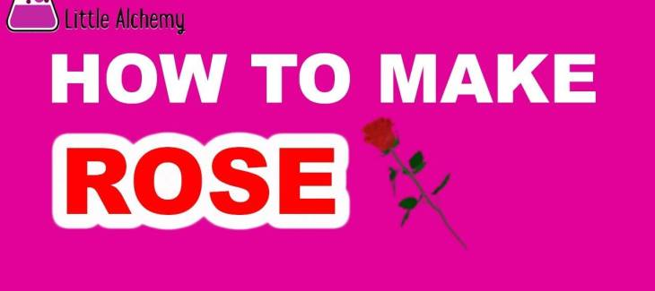 How to Make a Rose in Little Alchemy