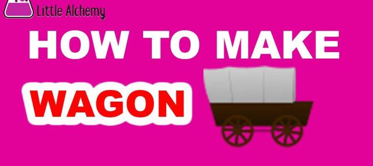 How to Make a Wagon in Little Alchemy