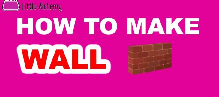 How to Make a Wall in Little Alchemy