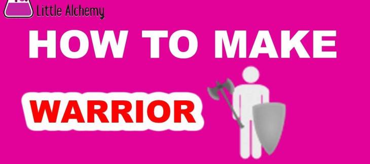 How to Make a Warrior in Little Alchemy