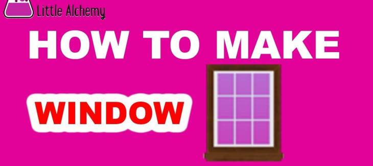 How to Make a Window in Little Alchemy