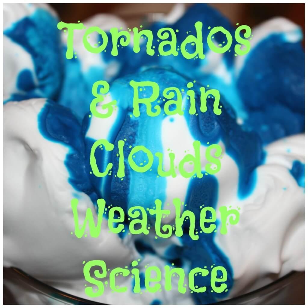 Tornados Amp Rain Clouds Amp Saturday Science Blog Hop