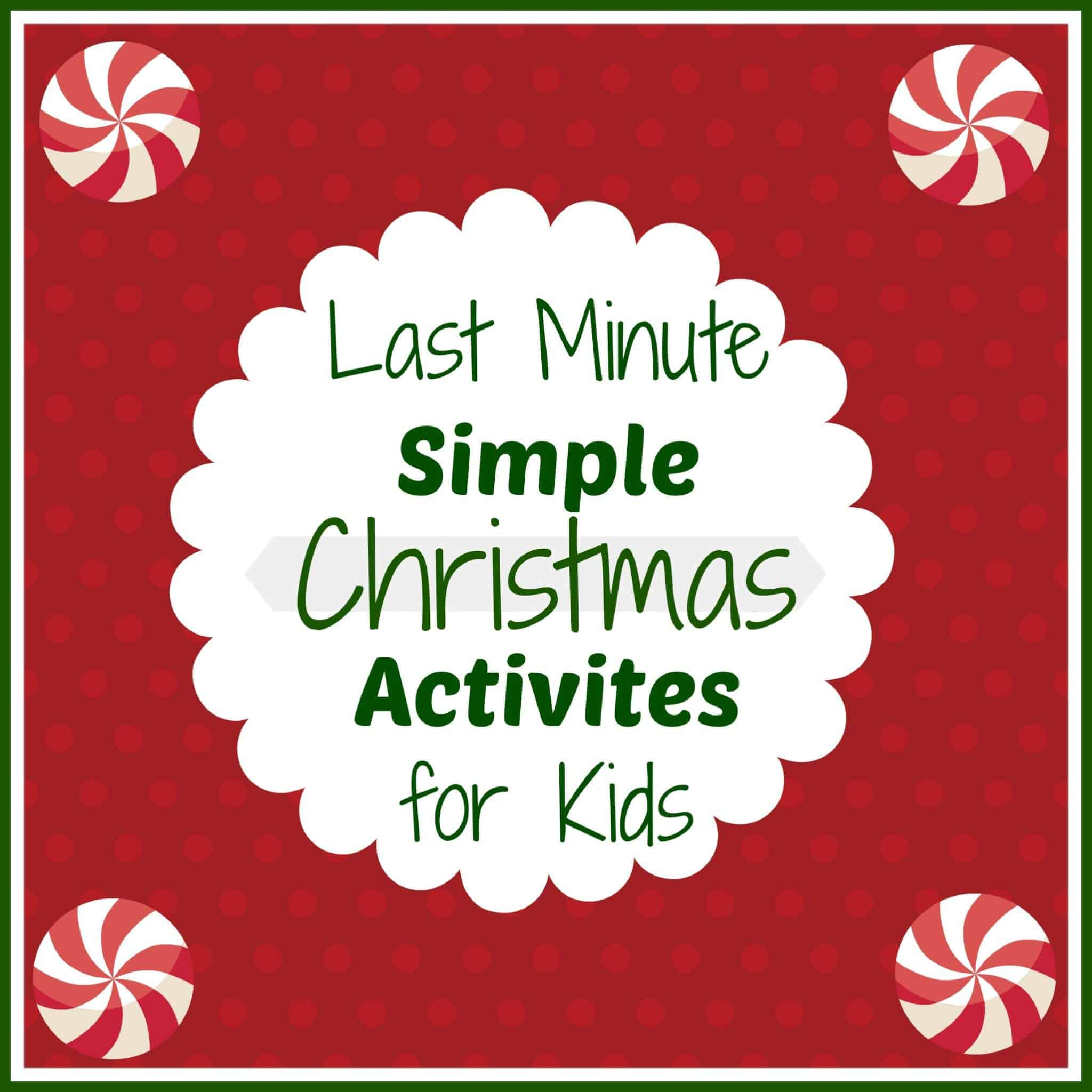 Simple Quick Christmas Activities Round Up