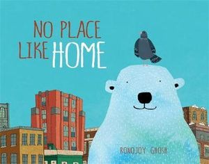 """No Place Like Home"" by Ronojoy Ghosh"