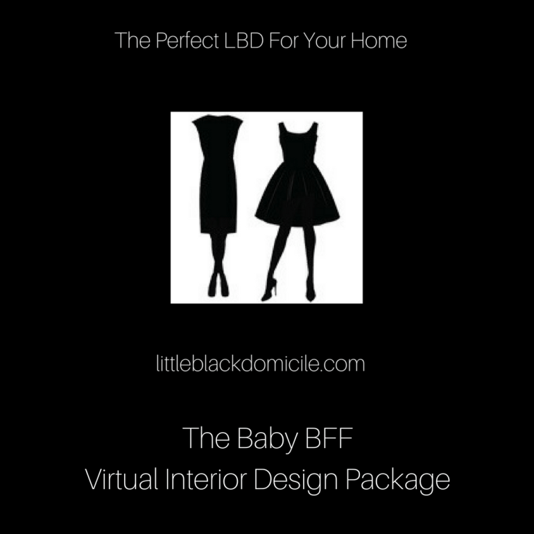 The BabyBFF Virtual Interior Design Package @littleblackdomicile