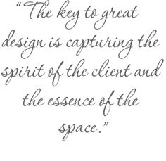 99ff822d31b17bf187e21939f6f805f4--interior-design-quotes-interior-design-inspiration