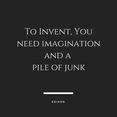edison-quote-about-junk-imagination-in