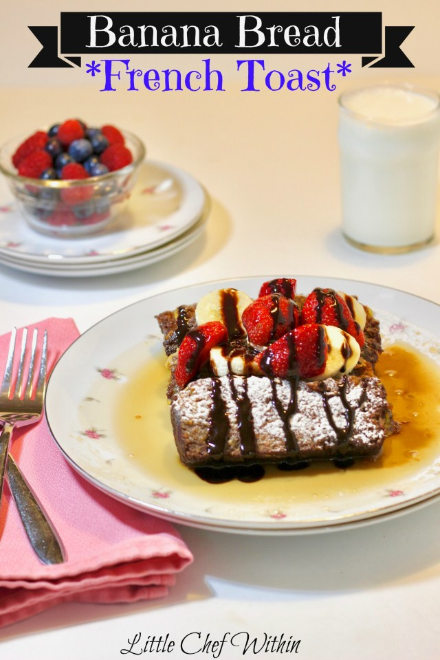 Delicious Banana Bread French Toast~LittleChefWithin.com