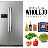 MY WHOLE30 REFRIGERATOR