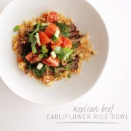 Mexican Beef Cauliflower Rice Bowl