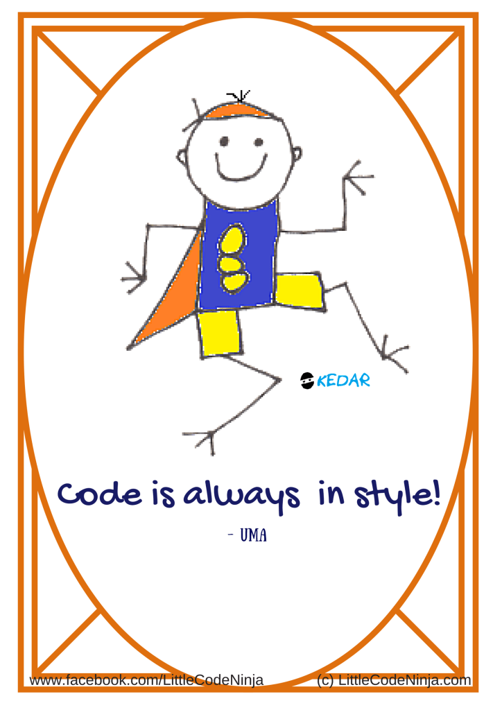 Code is always in style! - Uma