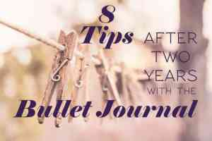 Title Image for 8 tips with Bullet Journal
