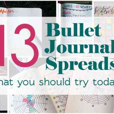 13 Bullet Journal Spreads Everyone Should Try Today