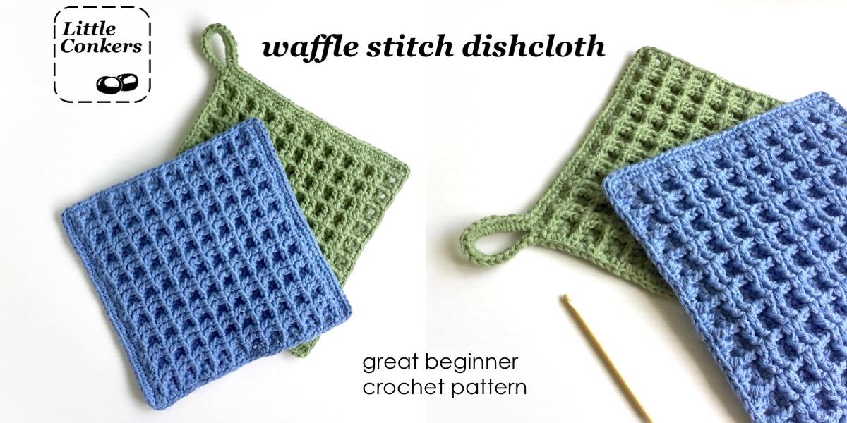 Waffle Stitch Dishcloth Crochet Pattern