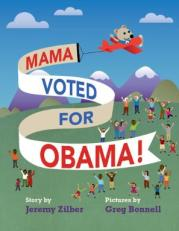 Book Review: Mama Voted For Obama 1