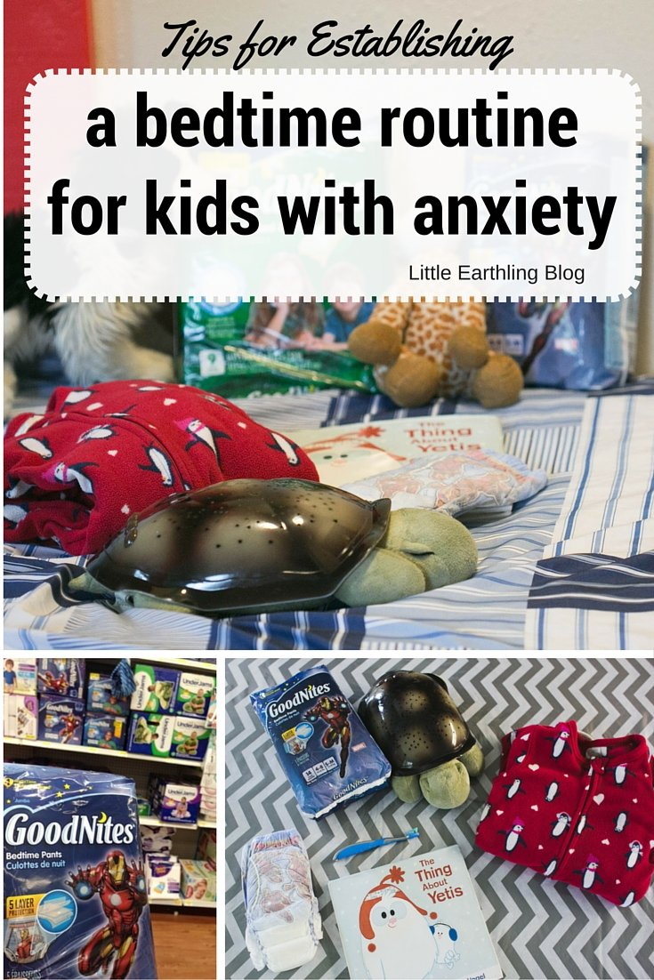 How to create a good bedtime for routine children with anxiety.