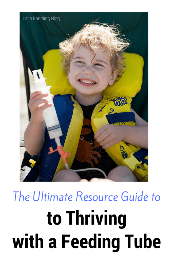 Ultimate G-Tube Resource Guide. How to thrive with a g-tube.