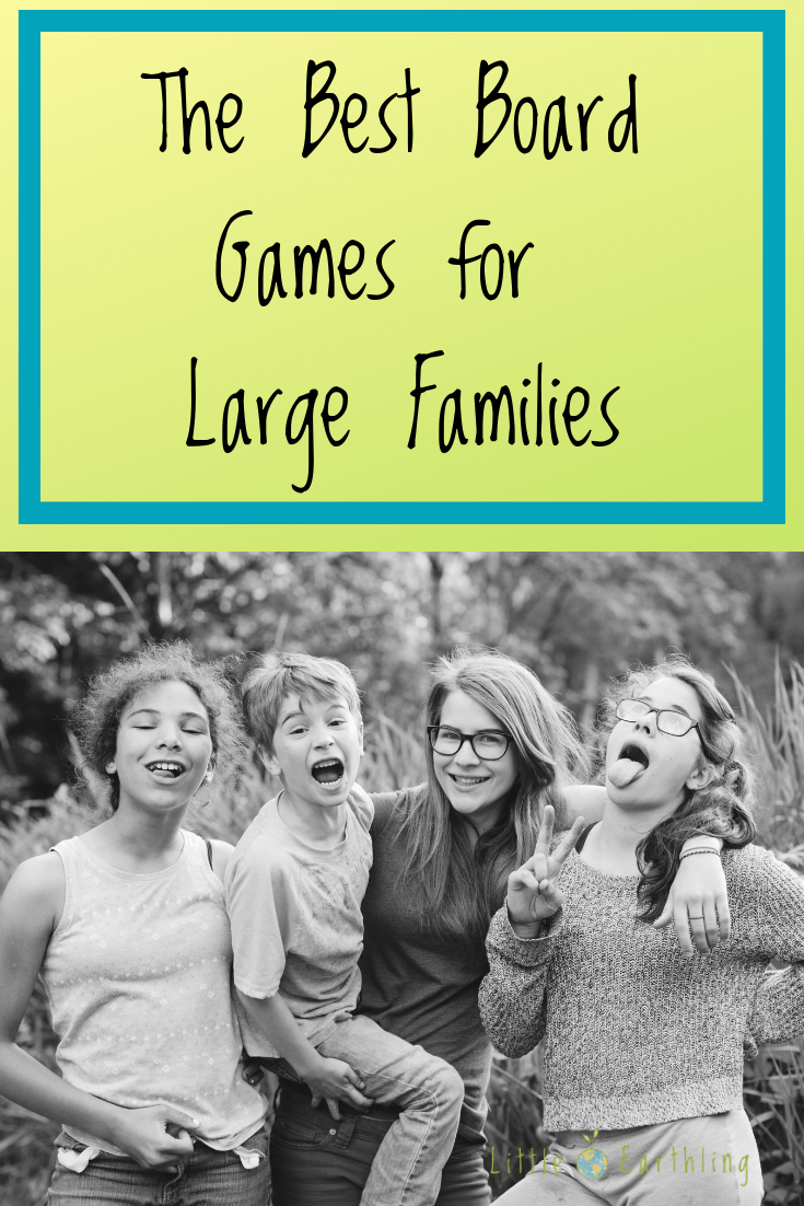 Best board games for large families.
