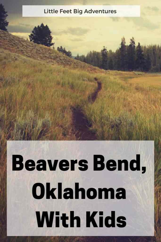 Exploring Beavers Bend, Oklahoma with kids is a great family vacation.