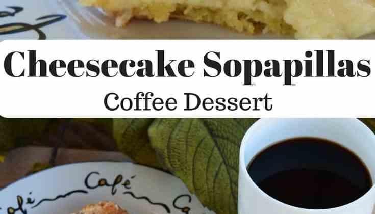 Cheesecake Sopapillas – Coffee Dessert