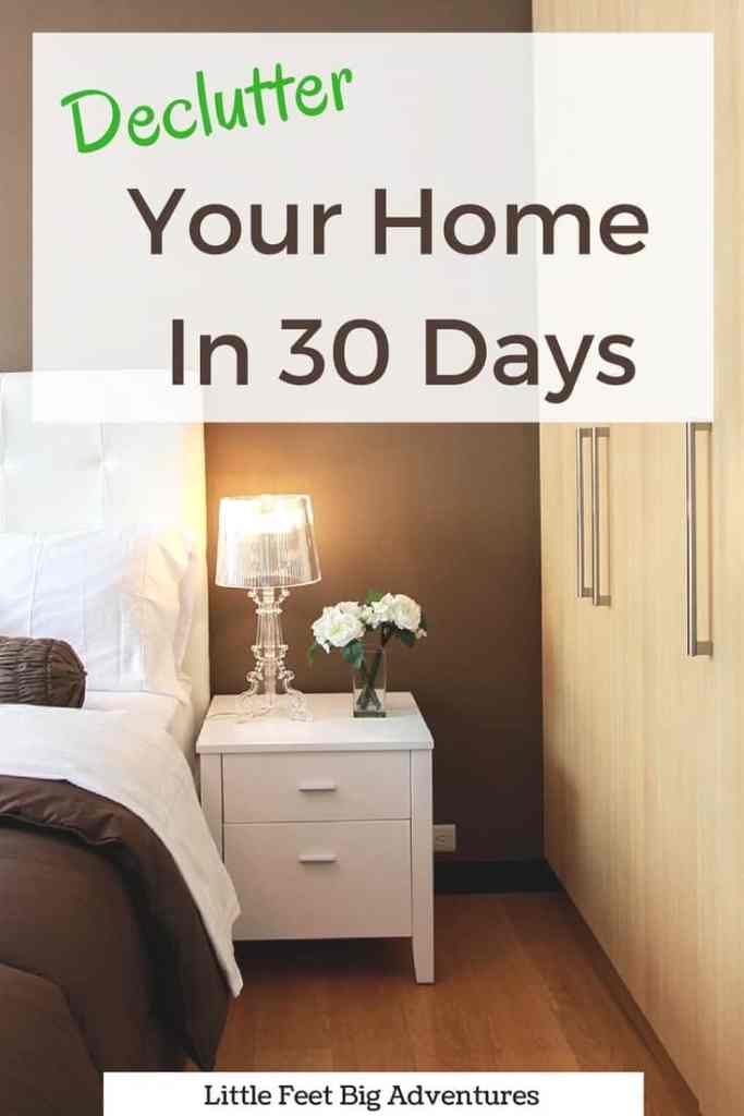 Declutter your home in 30 days.