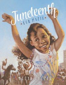 Juneteenth best book picks: juneteenth for mazie book cover