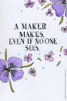 A Maker Makes
