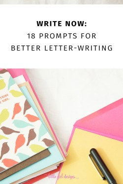 18 letter writing prompts that will get you inspired to pull out a pen and write an old fashioned letter. These ideas are also great for pen pals. You might just make someone's day!