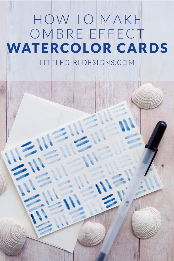 How to Make Ombre Effect Watercolor Cards - Learn how to make a couple of beautiful cards--no watercolor experience required! @ littlegirldesigns.com