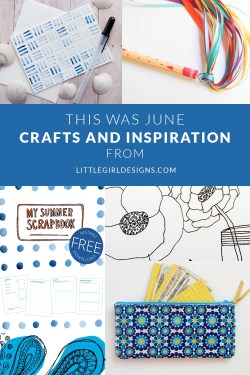 This Was June: A look back at the projects I shared during June. If you missed any of these, stop on by! Includes a free printable. :) @ littlegirldesigns.com