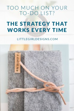 The Creative's To Do List - Here's a strategy that has helped me move from that frustrating place of having too much to do (or way too many ideas) to actually moving forward and DOING them. It's so simple, but it really works! @ littlegirldesigns.com