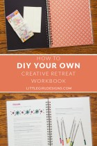 How to DIY Your Own Creative Retreat Workbook