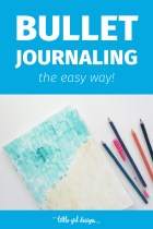 Bullet Journaling the Easy Way