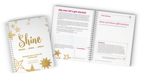 Learn how to SHINE in your creative life in this fun, action-packed ecourse by Little Girl Designs!