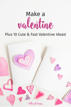 Here's a quick Valentine tutorial plus 10 more cute Valentine card ideas that you can whip up in minutes!