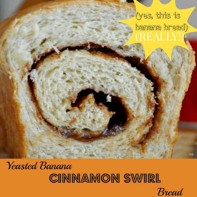 Yeasted Banana Cinnamon Swirl Bread