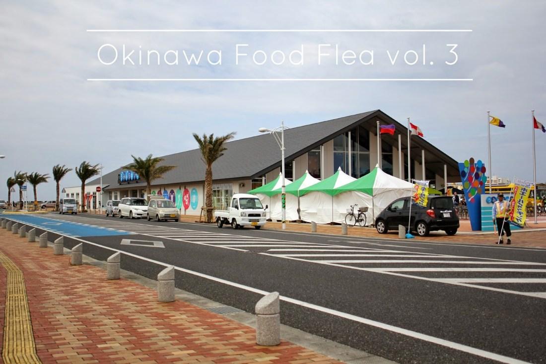 Okinawa Food Flea vol. 3