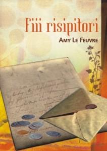 Fiii risipitori Amy LeFeuvre