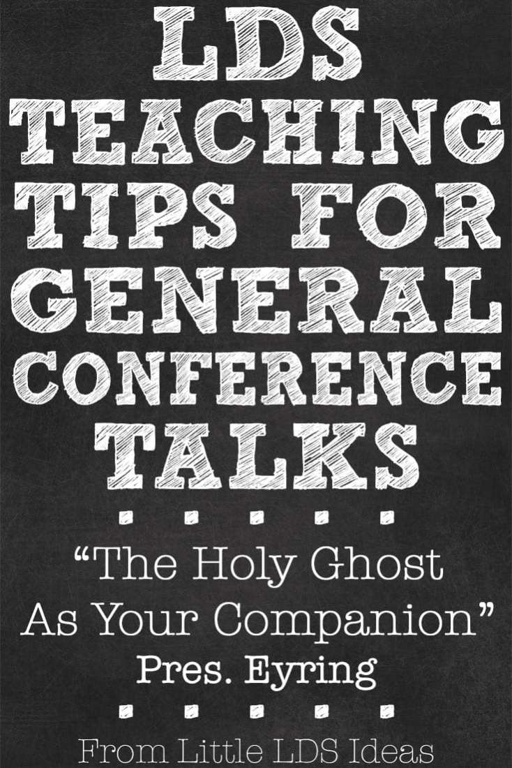 LDS Teaching Tips for General Conference