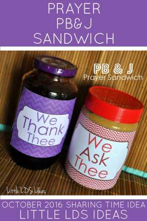 Prayer PB & J Sharing Time Idea