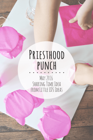 Priesthood Punch Sharing Time Idea