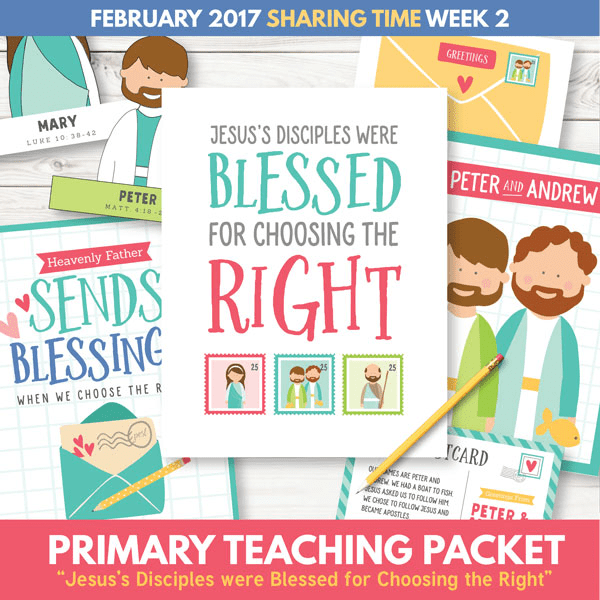 sharing-time-for-february-2017-jesuss-disciples-were-blessed-for-choosing-the-right-2