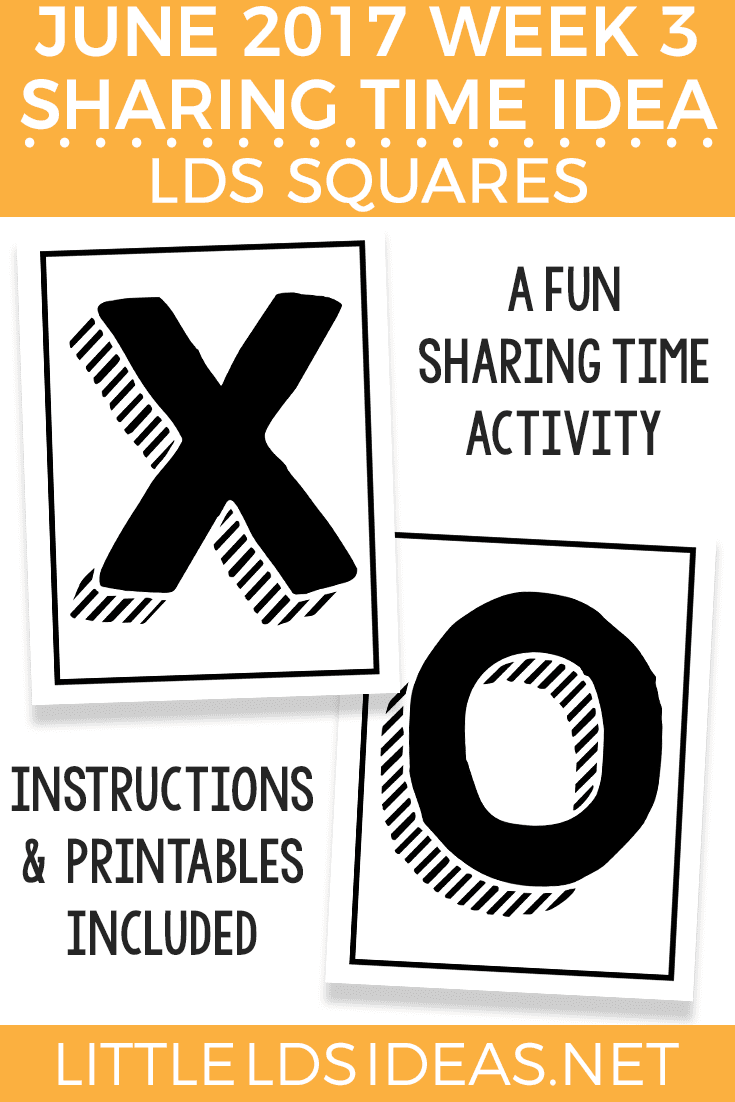 LDS Squares Sharing Time Idea