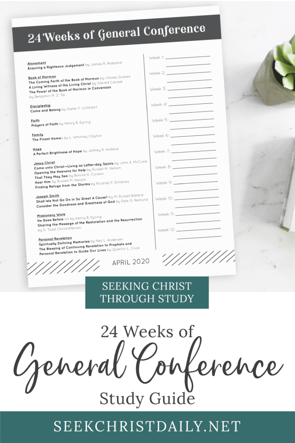 24 Weeks of General Conference Study Sheet